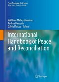 International Handbook of Peace and Reconciliation (eBook, PDF)