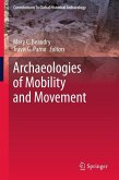 Archaeologies of Mobility and Movement (eBook, PDF)