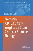 Prominin-1 (CD133): New Insights on Stem & Cancer Stem Cell Biology (eBook, PDF)