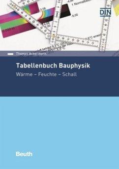 Tabellenbuch Bauphysik - Ackermann, Thomas