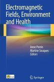 Electromagnetic Fields, Environment and Health (eBook, PDF)