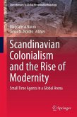 Scandinavian Colonialism and the Rise of Modernity (eBook, PDF)