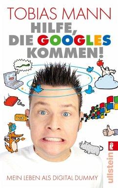 Hilfe, die Googles kommen! (eBook, ePUB) - Mann, Tobias