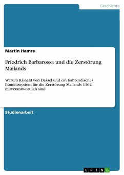 Friedrich Barbarossa und die Zerstörung Mailands (eBook, PDF)