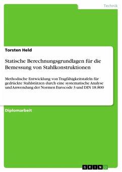 Statische Berechnungsgrundlagen für die Bemessung von Stahlkonstruktionen (eBook, PDF)