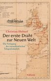 Der erste Draht zur Neuen Welt (eBook, PDF)