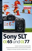 Foto Pocket Sony SLT Alpha 65 und SLT Alpha 77 (eBook, PDF)