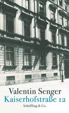 Kaiserhofstraße 12 (eBook, ePUB) - Senger, Valentin