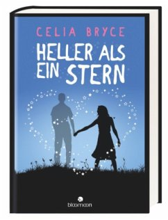 Heller als ein Stern - Bryce, Celia