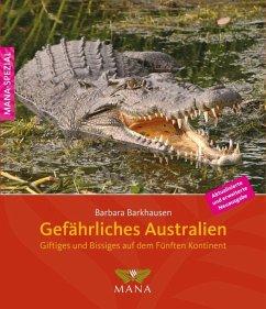 Gefährliches Australien - Barkhausen, Barbara