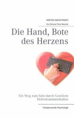Die Hand, Bote des Herzens