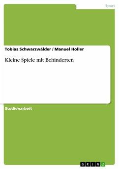 Kleine Spiele mit Behinderten (eBook, PDF)