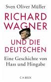 Richard Wagner und die Deutschen (eBook, ePUB)