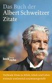 Das Buch der Albert-Schweitzer-Zitate (eBook, ePUB)
