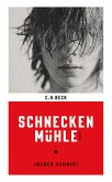 Schneckenmühle (eBook, ePUB)
