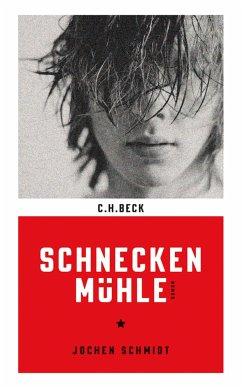 Schneckenmühle (eBook, ePUB) - Schmidt, Jochen