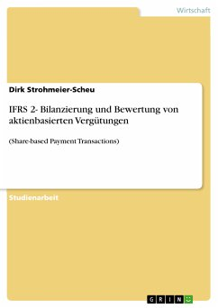 IFRS 2- Bilanzierung und Bewertung von aktienbasierten Vergütungen (eBook, PDF)