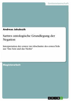 Sartres ontologische Grundlegung der Negation (eBook, PDF)