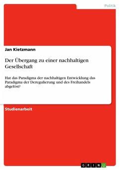 Der Übergang zu einer nachhaltigen Gesellschaft (eBook, PDF)
