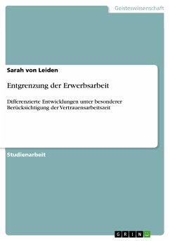 Entgrenzung der Erwerbsarbeit (eBook, PDF)