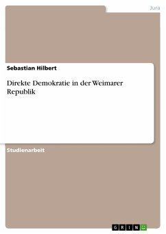 Direkte Demokratie in der Weimarer Republik (eBook, PDF)