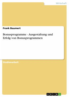 Bonusprogramme - Ausgestaltung und Erfolg von Bonusprogrammen (eBook, PDF) - Baumert, Frank