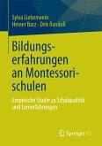 Bildungserfahrungen an Montessorischulen (eBook, PDF)
