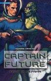 Erde in Gefahr / Captain Future Bd.2 (eBook, ePUB)