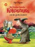 Der kleine Drache Kokosnuss und der große Zauberer / Die Abenteuer des kleinen Drachen Kokosnuss Bd.3