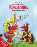 Der kleine Drache Kokosnuss - Das große Liederbuch (m. Audio-CD)