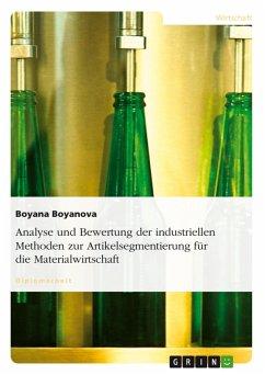Analyse und Bewertung der industriellen Methoden zur Artikelsegmentierung für die Materialwirtschaft (eBook, PDF)