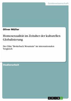Homosexualität im Zeitalter der kulturellen Globalisierung (eBook, PDF)