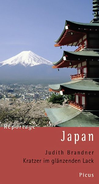 reportage japan kratzer im gl nzenden lack ebook epub von judith brandner. Black Bedroom Furniture Sets. Home Design Ideas