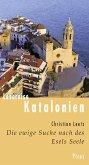 Lesereise Katalonien. Die ewige Suche nach des Esels Seele (eBook, ePUB)