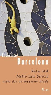 Lesereise Barcelona (eBook, ePUB) - Jakob, Markus