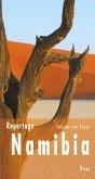 Reportage Namibia (eBook, ePUB)