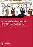 Naive Medientheorien und Third-Person Perception