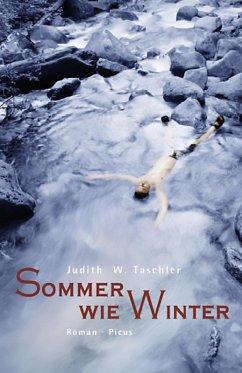 Sommer wie Winter (eBook, ePUB) - Taschler, Judith W.