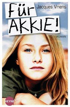 Für Akkie! (eBook, ePUB)