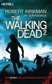 The Walking Dead / The Walking Dead Roman Bd.2 (eBook, ePUB)
