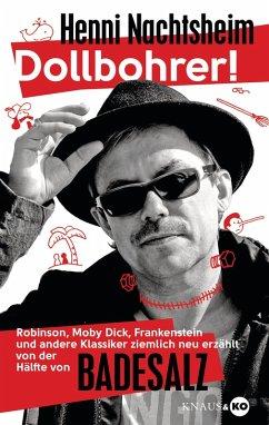 Dollbohrer! (eBook, ePUB) - Nachtsheim, Henni