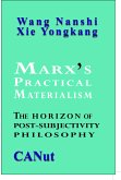 Marx's Practical Materialism: The Horizon of Post-Subjectivity Philosophy (eBook, ePUB)