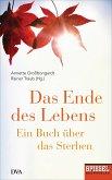 Das Ende des Lebens (eBook, ePUB)