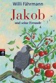 Jakob und seine Freunde (eBook, ePUB)