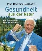 Gesundheit aus der Natur (eBook, ePUB)