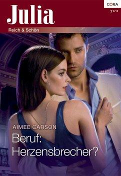 Beruf: Herzensbrecher? (eBook, ePUB) - Carson, Aimee