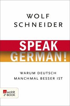 Speak German! (eBook, ePUB) - Schneider, Wolf