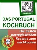 Das Portugal Kochbuch - Portugiesische Rezepte (eBook, ePUB)