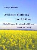Zwischen Hoffnung und Heilung (eBook, ePUB)
