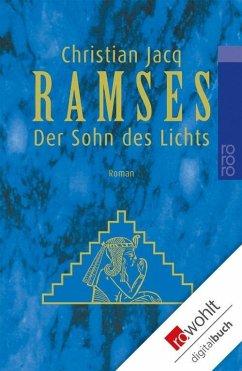 Ramses. Band 1: Der Sohn des Lichts (eBook, ePUB) - Jacq, Christian